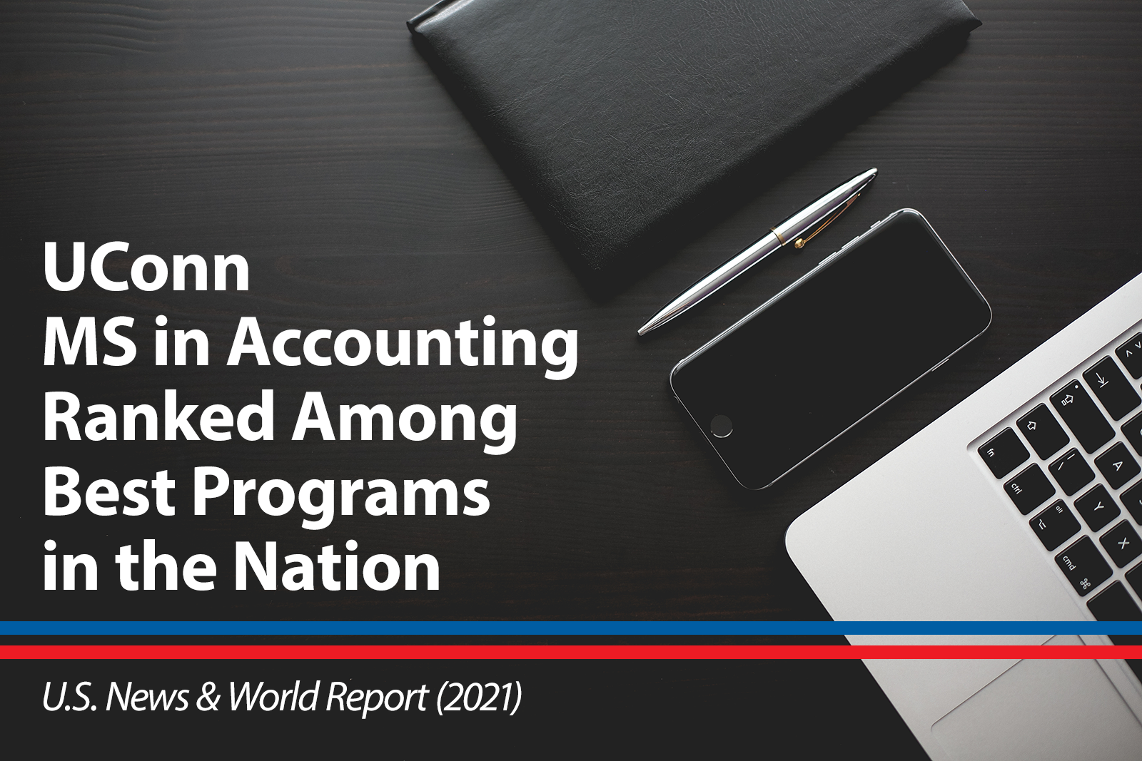 UConn Master of Science in Accounting ranked among the best programs in the nation by U.S. News and World Report 2021
